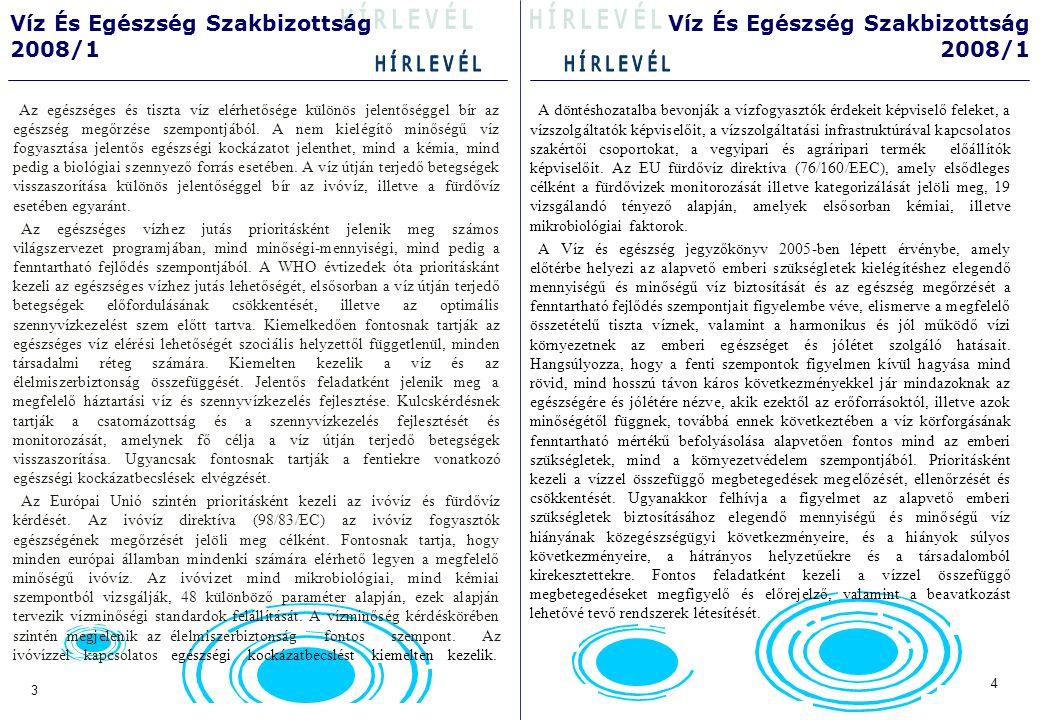 A Víz és Egészség Jegyzőkönyv céljai (VEJ 6.cikk 2.