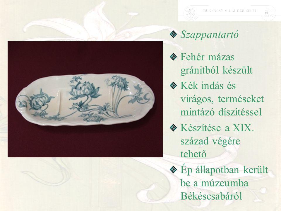 Szappantartó Fehér mázas gránitból készült Kék indás és virágos, terméseket mintázó díszítéssel Készítése a XIX. század végére tehető Ép állapotban ke