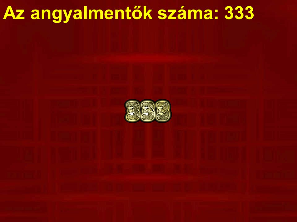 Az angyalmentők száma: 333