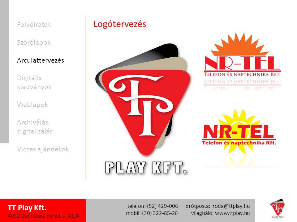 TT Play Kft. 4032 Debrecen, Füredi u.