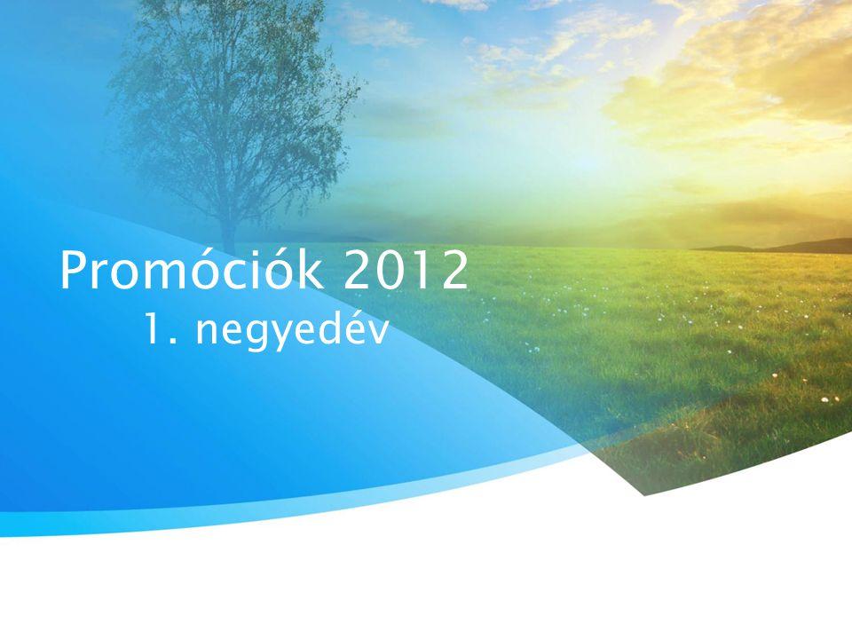 Promóciók 2012 1. negyedév