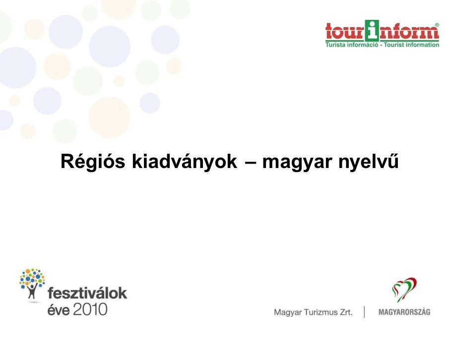 Régiós kiadványok – magyar nyelvű