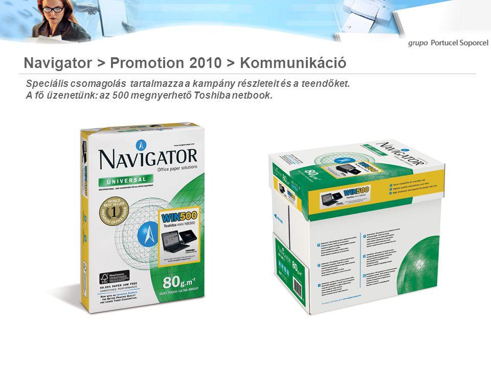 Navigator > Promotion 2010 > Kommunikáció Speciális csomagolás tartalmazza a kampány részleteit és a teendőket.