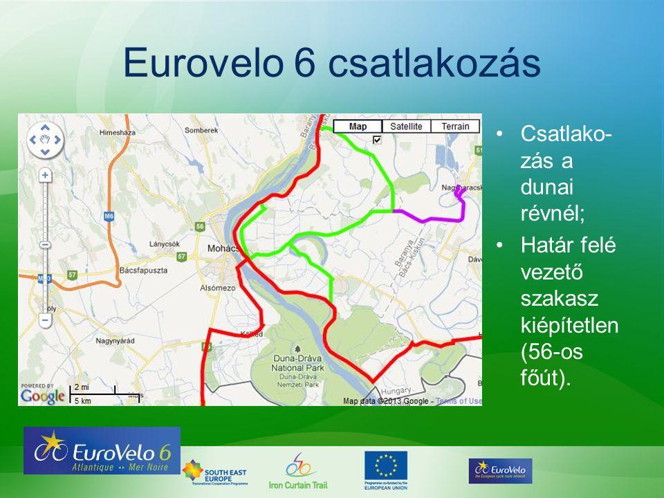 Eurovelo 6 csatlakozás •Csatlako- zás a dunai révnél; •Határ felé vezető szakasz kiépítetlen (56-os főút).