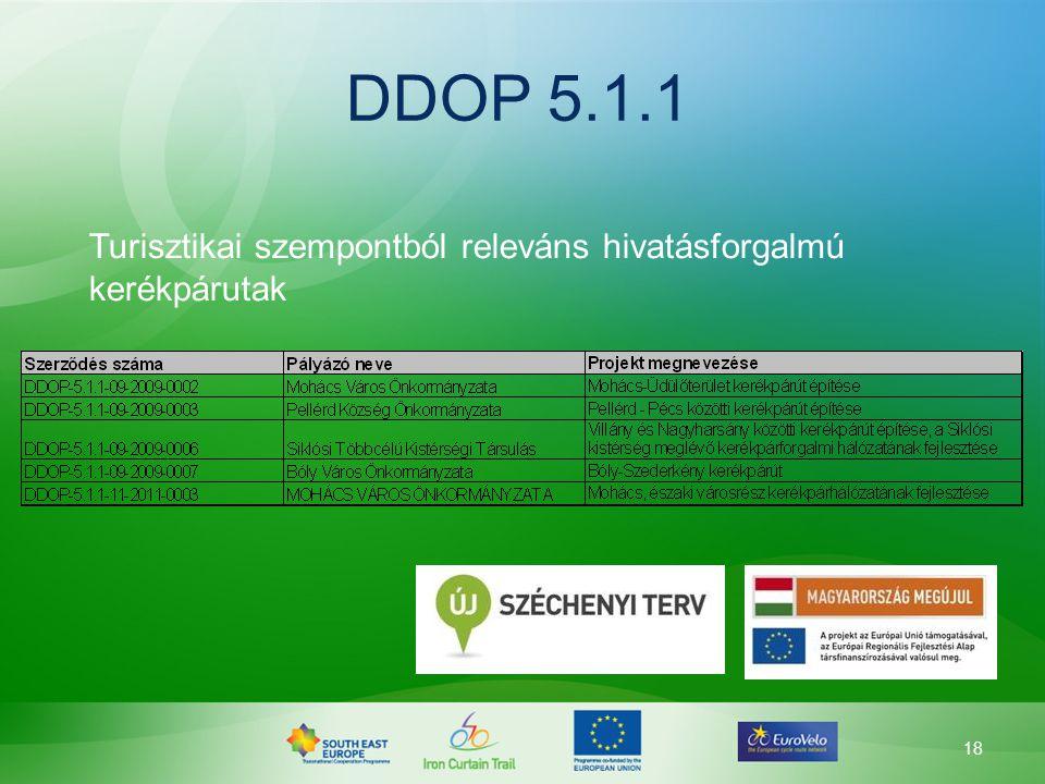 18 DDOP 5.1.1 Turisztikai szempontból releváns hivatásforgalmú kerékpárutak
