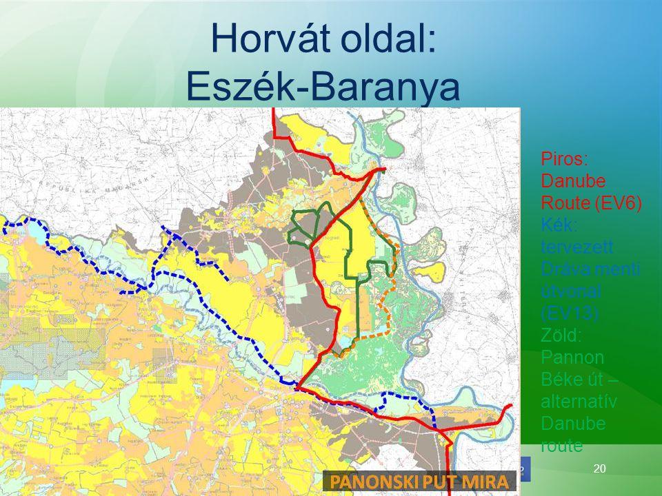 20 Horvát oldal: Eszék-Baranya Piros: Danube Route (EV6) Kék: tervezett Dráva menti útvonal (EV13) Zöld: Pannon Béke út – alternatív Danube route