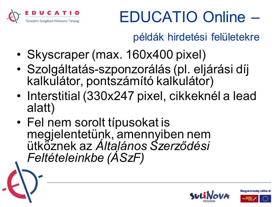 EDUCATIO Online – példák hirdetési felületekre •Skyscraper (max.