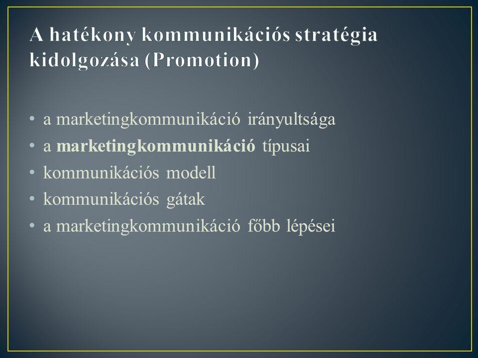 • főbb értékesítési csatornák • az értékesítést meghatározó főbb tényezők