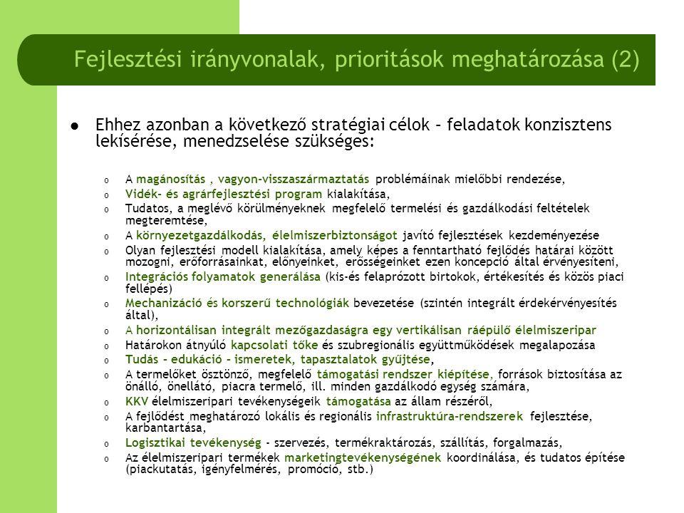  Ehhez azonban a következő stratégiai célok – feladatok konzisztens lekísérése, menedzselése szükséges: o A magánosítás, vagyon-visszaszármaztatás pr
