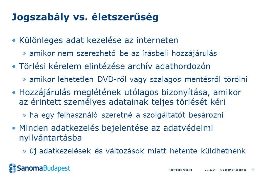 52.7.2014 © Sanoma MagazinesAdatvédelem napja Jogszabály vs.