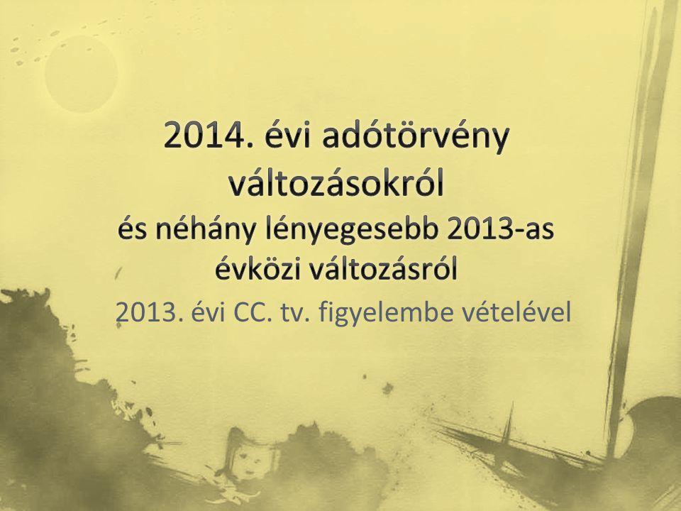 2013. évi CC. tv. figyelembe vételével