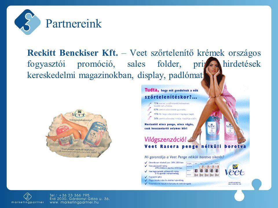 Partnereink Reckitt Benckiser Kft. – Veet szőrtelenítő krémek országos fogyasztói promóció, sales folder, print hirdetések kereskedelmi magazinokban,