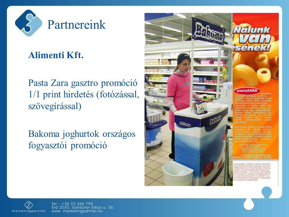 Partnereink Alimenti Kft. Pasta Zara gasztro promóció 1/1 print hirdetés (fotózással, szövegírással) Bakoma joghurtok országos fogyasztói promóció