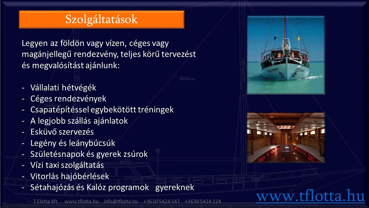 Szolgáltatások T Flotta Kft.