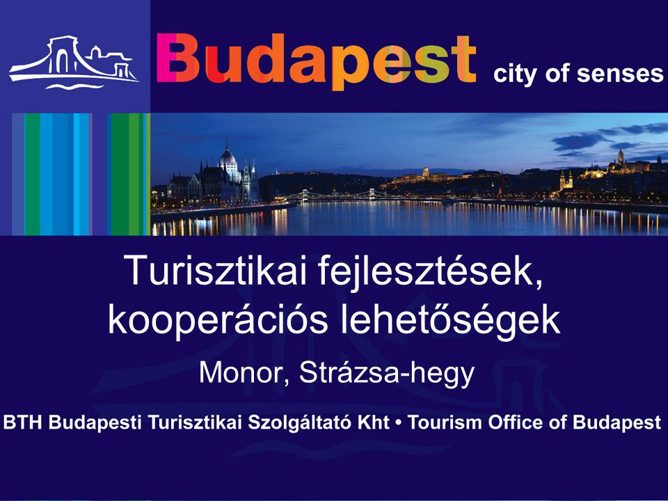 Turisztikai fejlesztések, kooperációs lehetőségek Monor, Strázsa-hegy