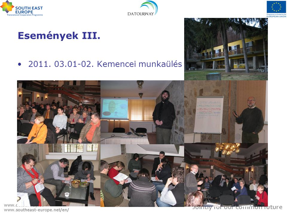 Események III. •2011. 03.01-02. Kemencei munkaülés