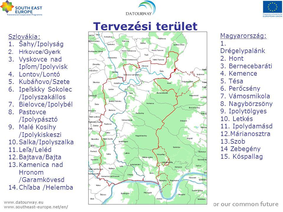 Tervezési terület Szlovákia: 1.Šahy/Ipolyság 2.Hrkovce/Gyerk 3.Vyskovce nad Ipľom/Ipolyvisk 4.Lontov/Lontó 5.Kubáňovo/Szete 6.Ipeľskky Sokolec /Ipolys