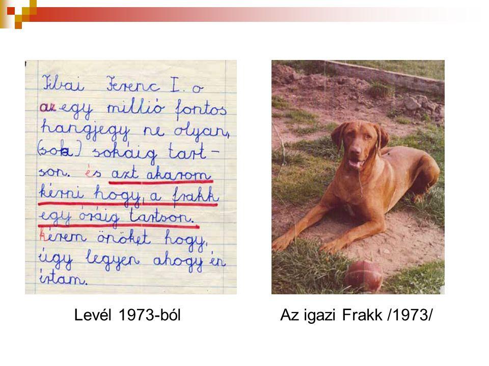 Levél 1973-bólAz igazi Frakk /1973/