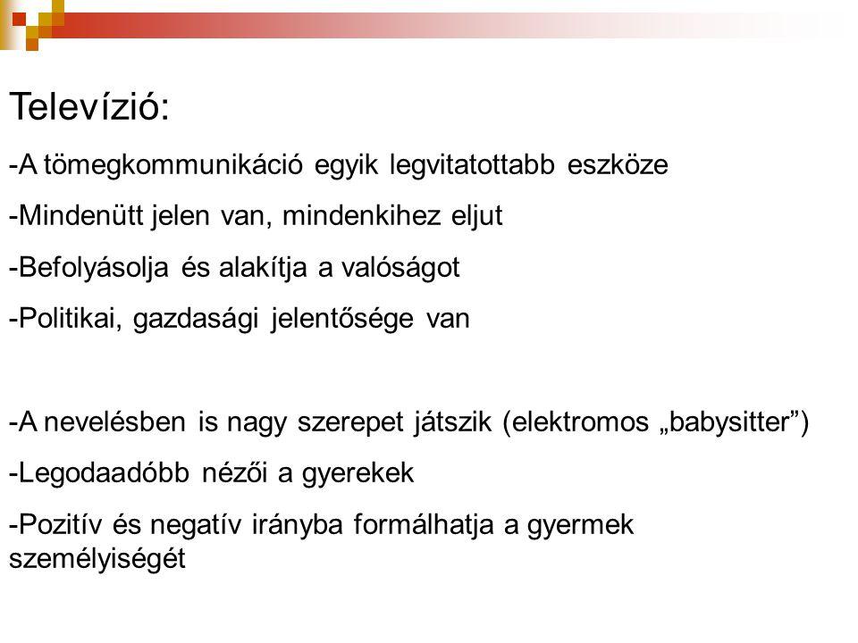 """1997- Kereskedelmi televíziók TV2 – lecsapott az értékűr kitöltésére - """"család televíziója szlogen - heti 18 óra gyermekműsor RTL Klub – kiszolgálja a gyermeknézőket - a műsoridő 15-18 %-a a gyermekeké - egy saját gyártású gyermekműsor: Kölyökklub Minimax Tv – 1999."""