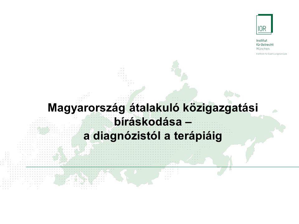 Magyarország közigazgatási bíráskodása I.Bevezetés II.