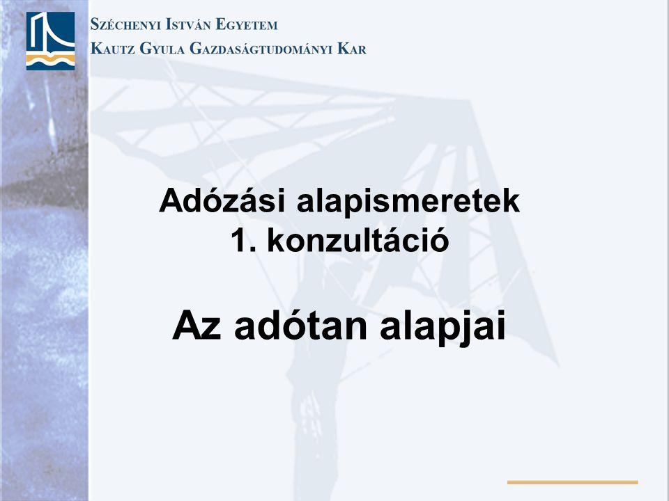 A mai magyar adórendszer kialakulása 1968 - Az új gazdasági mechanizmus •Nyereségadó •Egyfázisú forgalmi adó •Építési adó •Beruházási járulék •Felhalmozási adó •Vagyonadó •Termelési adó •Kereskedelmi adó •Béradó •Társasági adó •Importforgalmi adó stb.