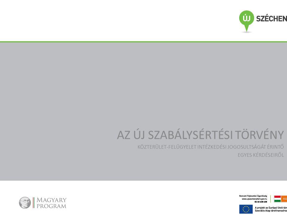 JOSZABÁLYOK JEGYZÉKE • a szabálysértésekről, a szabálysértési eljárásról és a szabálysértési nyilvántartási rendszerről szóló 2012.