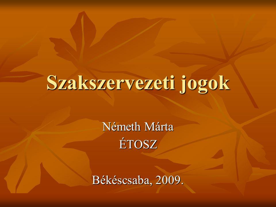 Törvények  Alkotmány  Egyesülési törvény, 1989.évi II.