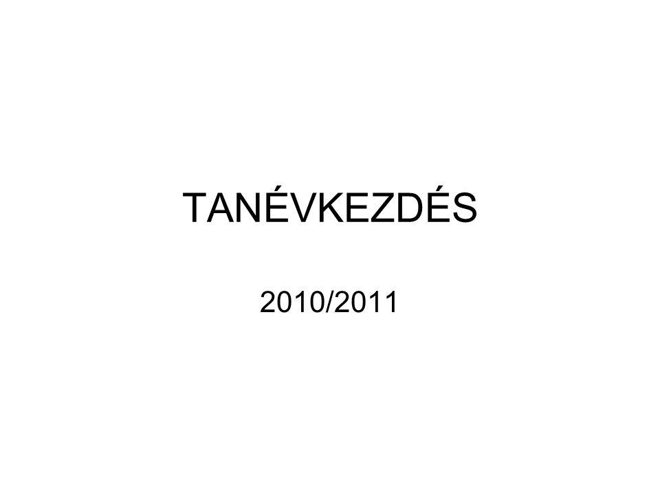 TANÉVKEZDÉS 2010/2011