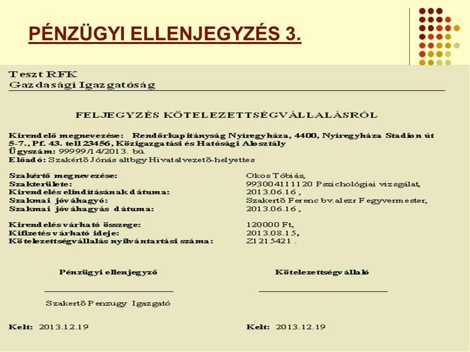 PÉNZÜGYI ELLENJEGYZÉS 3.