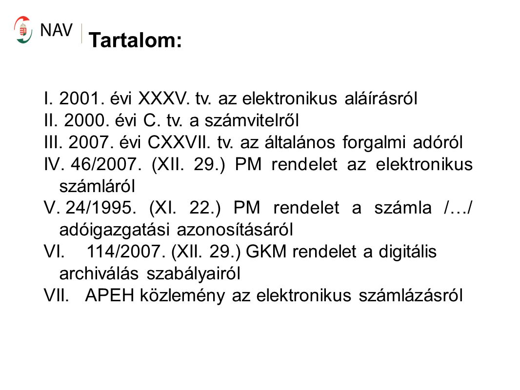 III.2007. évi CXXVII. tv.