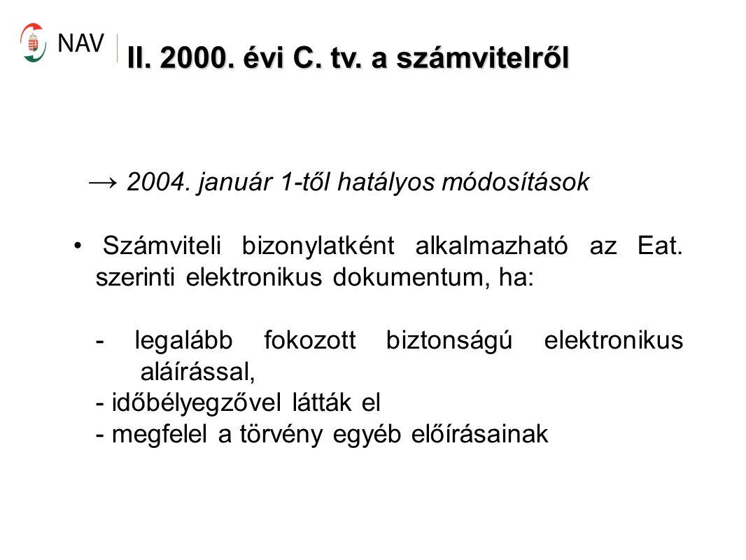 II.2000. évi C. tv.