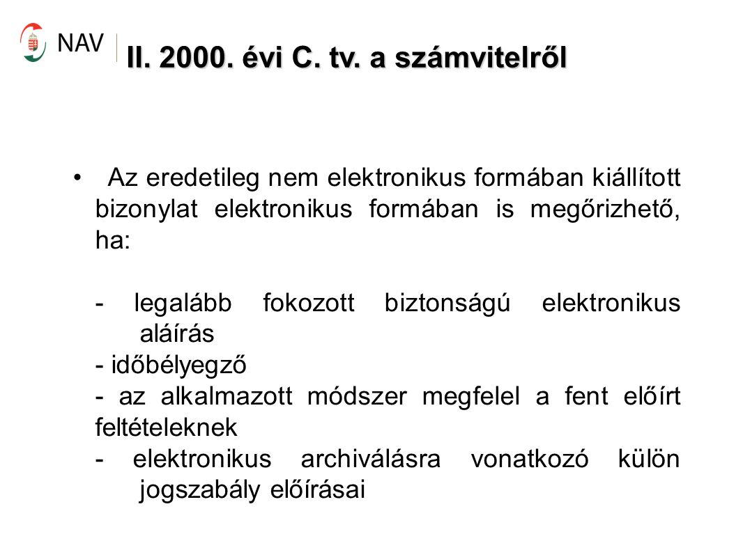 II.2000. évi C. tv. a számvitelről → 2005.