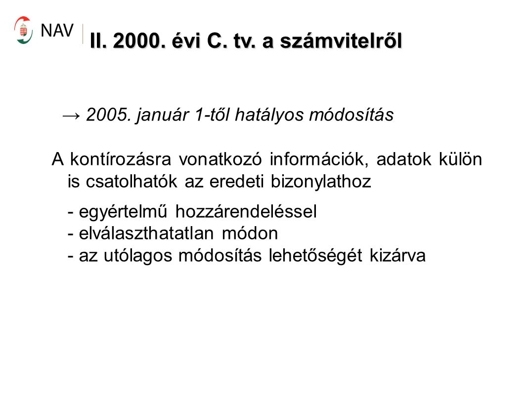 III.2007. évi CXXVII. tv. az általános forgalmi adóról •1992.