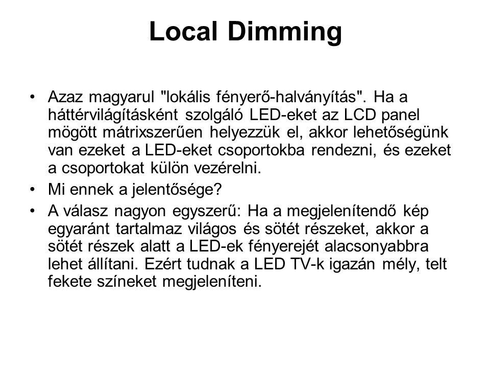 Local Dimming •Azaz magyarul