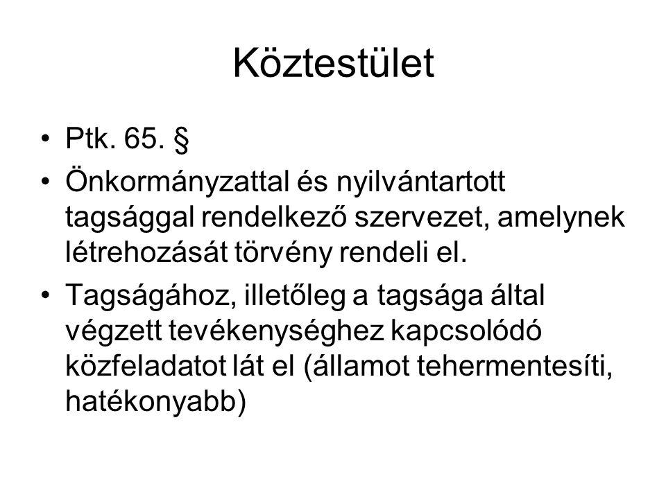 Köztestület •Ptk.65.
