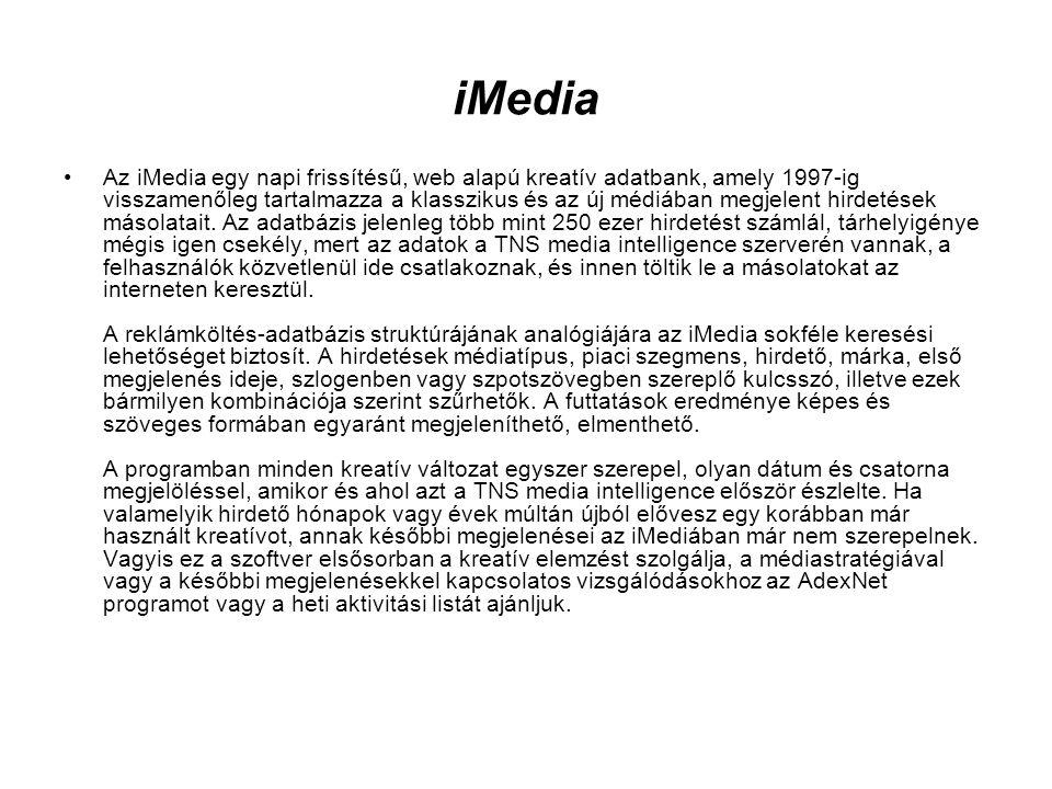 iMedia •Az iMedia egy napi frissítésű, web alapú kreatív adatbank, amely 1997-ig visszamenőleg tartalmazza a klasszikus és az új médiában megjelent hi