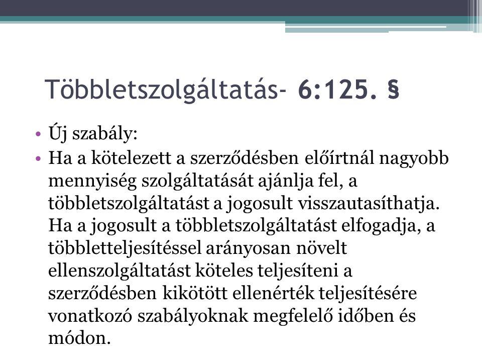 Többletszolgáltatás- 6:125.