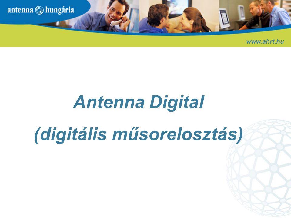 www.ahrt.hu Digitális lakossági szolgáltatás elsőként a műsorelosztási piacon - kiváló kép- és hangminőség - mintegy 90 csatorna -a kábeltelevíziós szolgáltatók valódi versenytársa - 14 féle programcsomag  egyedülállóan rugalmas és fogyasztóbarát Első lépés a digitalizáció útján