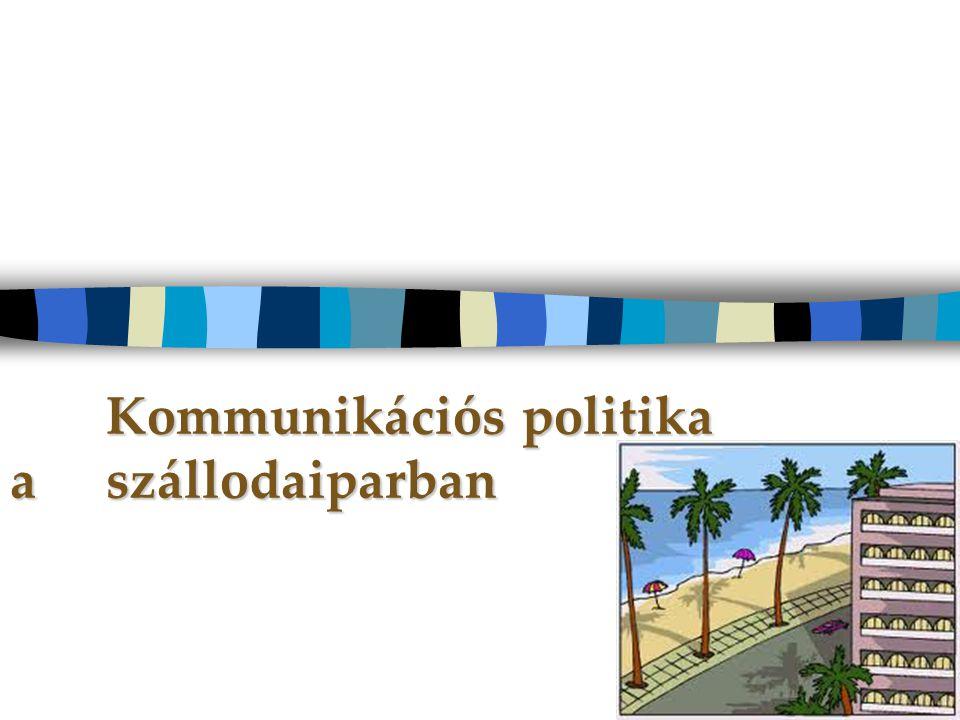 Kommunikációs politika  Azokat a befolyásoló eszközöket foglalja magába, amelyek továbbítják az adott üzeneteket a különböző célcsoportokhoz.