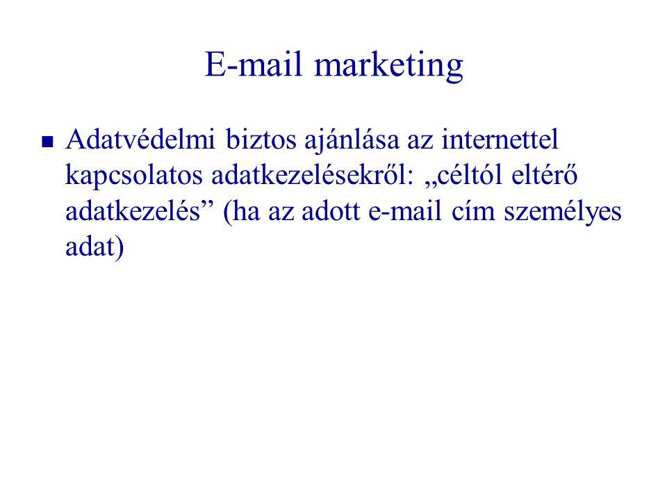 """E-mail marketing   Adatvédelmi biztos ajánlása az internettel kapcsolatos adatkezelésekről: """"céltól eltérő adatkezelés"""" (ha az adott e-mail cím szem"""