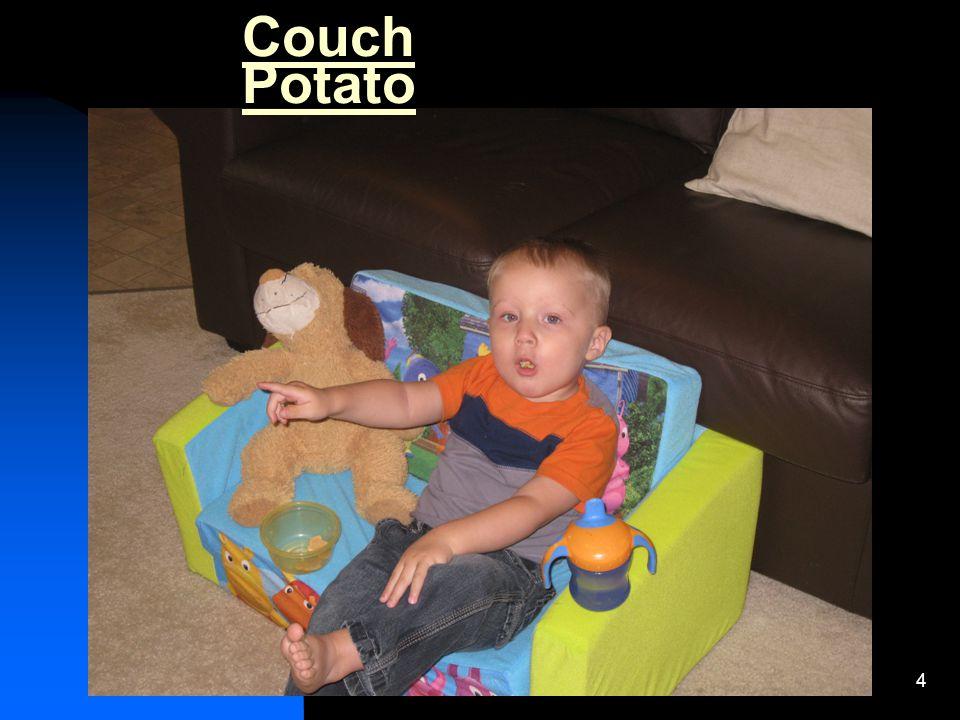 4 Couch Potato