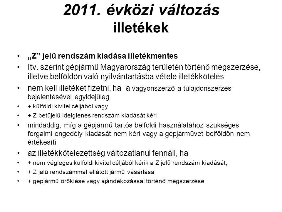 Baleseti adó I.•adókötelezettség (Kgfb. tv.