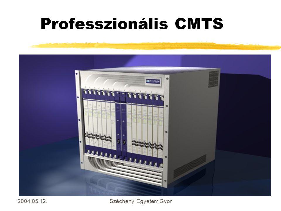 2004.05.12.Széchenyi Egyetem Győr Professzionális CMTS