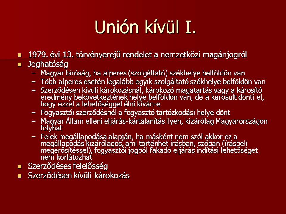 Unión kívül I. Unión kívül I.  1979. évi 13.