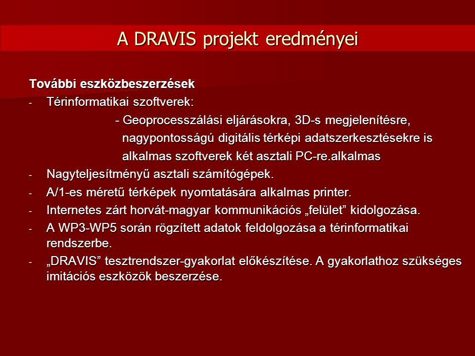 További eszközbeszerzések - Térinformatikai szoftverek: - Geoprocesszálási eljárásokra, 3D-s megjelenítésre, - Geoprocesszálási eljárásokra, 3D-s megj