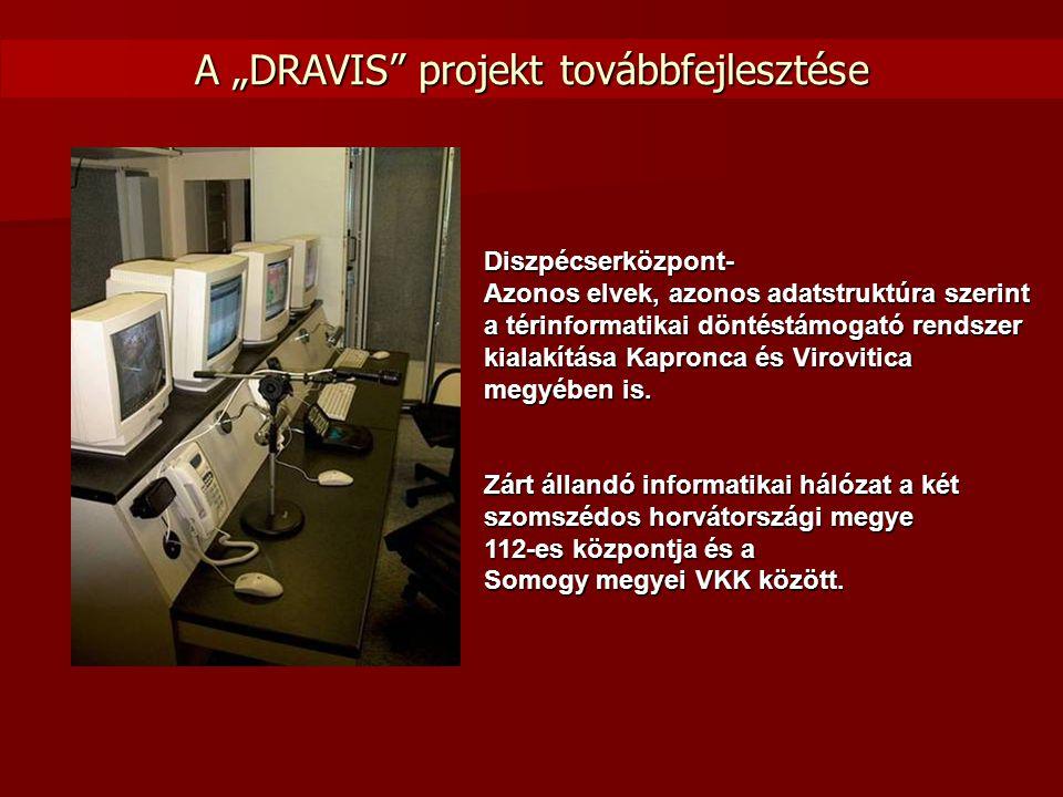 Diszpécserközpont- Azonos elvek, azonos adatstruktúra szerint a térinformatikai döntéstámogató rendszer kialakítása Kapronca és Virovitica megyében is