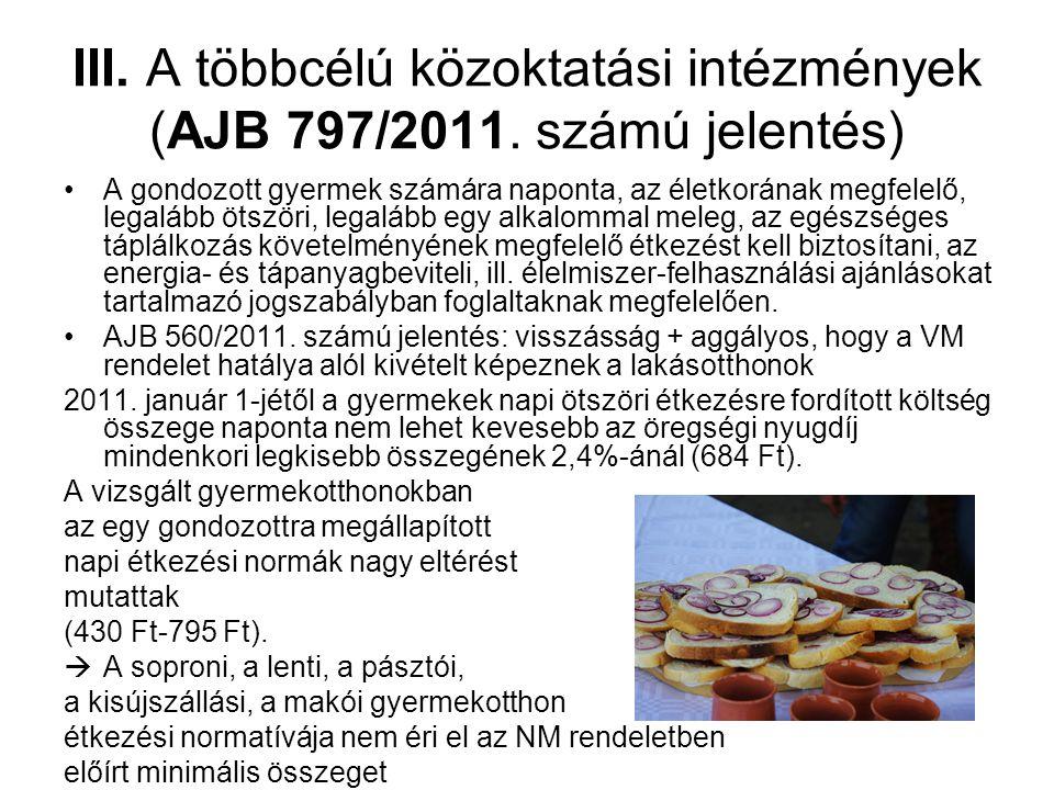 III. A többcélú közoktatási intézmények (AJB 797/2011.