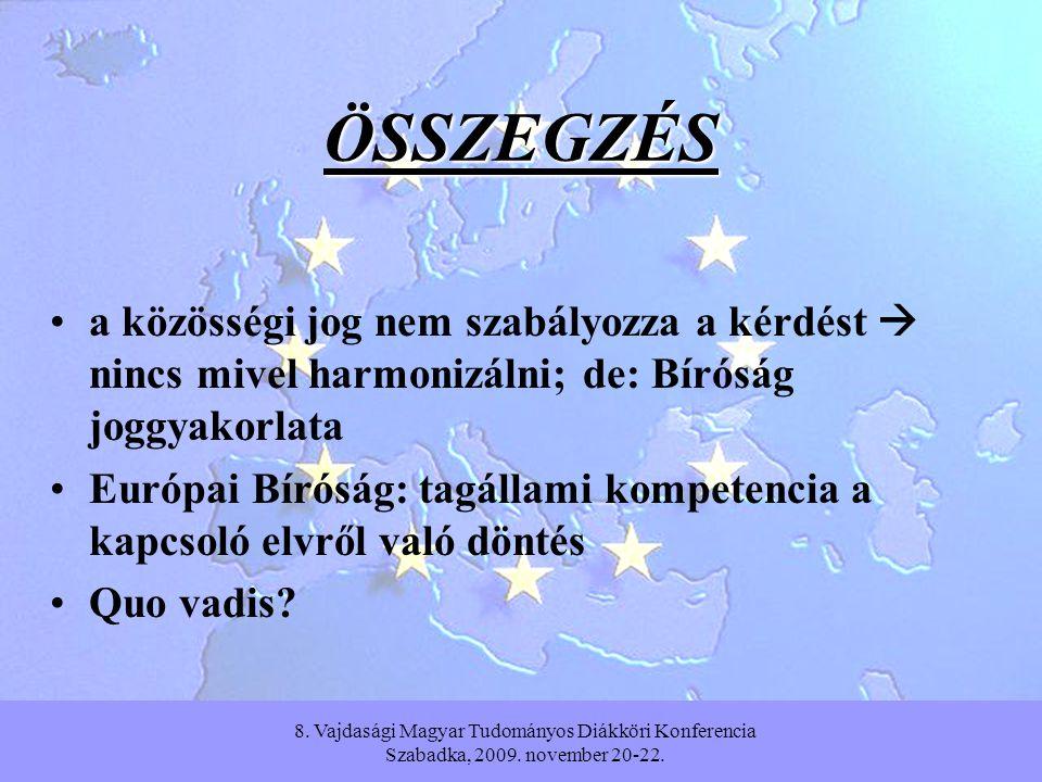 8. Vajdasági Magyar Tudományos Diákköri Konferencia Szabadka, 2009.