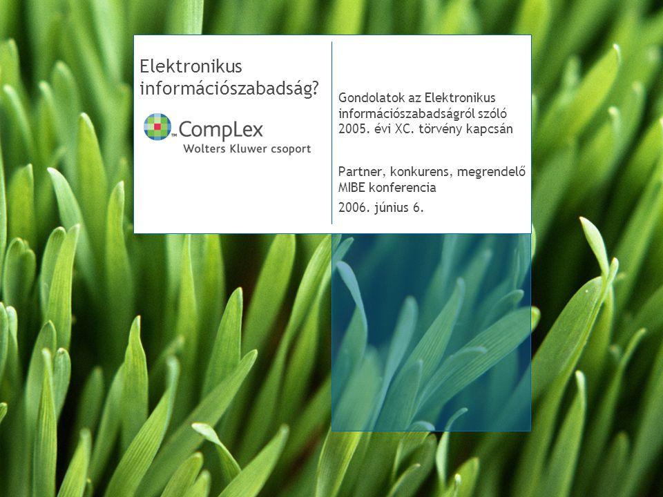 Elektronikus információszabadság.Gondolatok az Elektronikus információszabadságról szóló 2005.