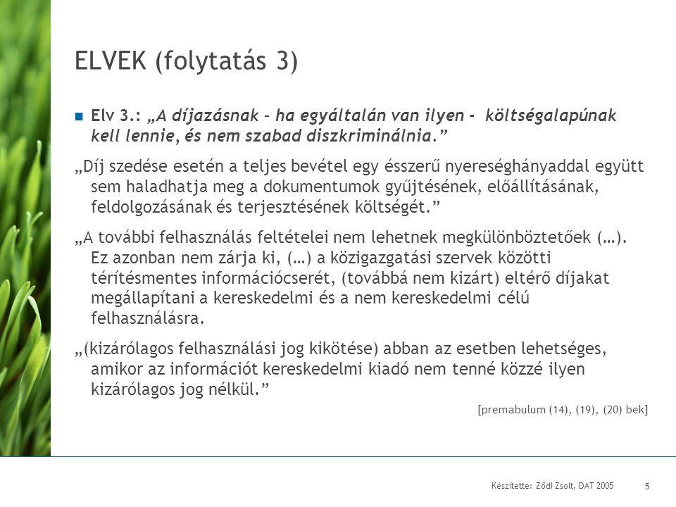 Készítette: Ződi Zsolt, DAT 2005 6 Mi a közinformáció.